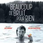 MOVIE MINI REVIEW : Beaucoup De Bruit Pour Rien