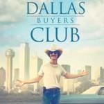 MOVIE MINI REVIEW : Dallas Buyers Club