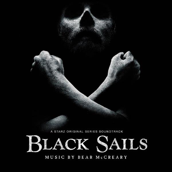 Music Mini Review : OST Black Sails, de Bear McCreary (Sparks & Shadows)