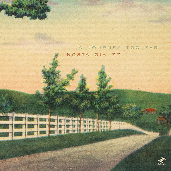 Music Mini Review : Nostalgia 77, A Journey Too Far (Tru Thoughts/Differ-Ant)