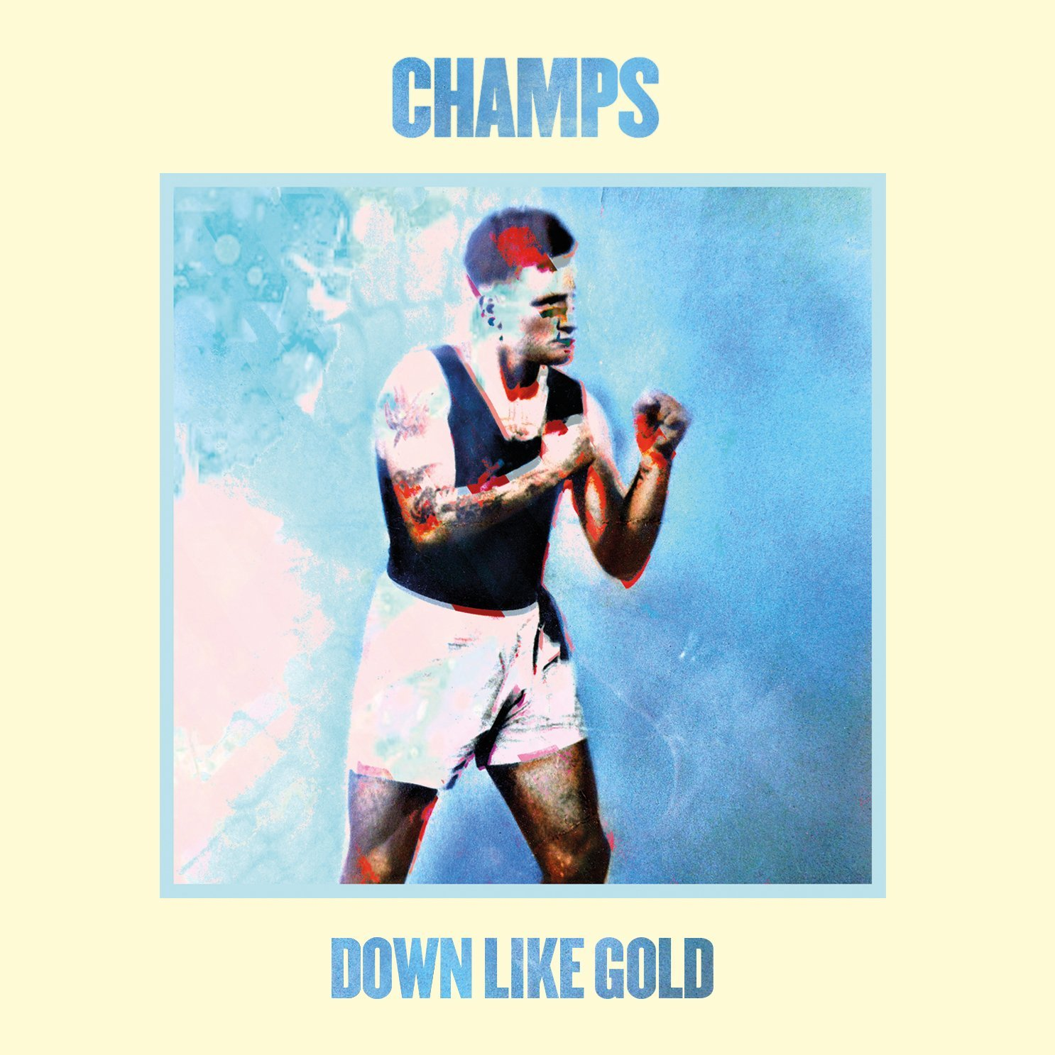 Mini Music Review : Champs, Down Like Gold (PIAS)