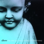 Music Mini Review : Elbow – The Take Off and Landing of Everything