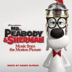 Music Mini Review : OST Mr. Peabody & Sherman, de Danny Elfman (Sony Classical)