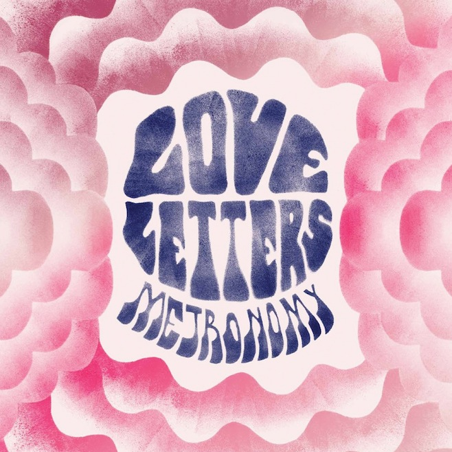 Music Mini Review: Metronomy – Love Letters (Because Music)