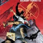 On a lu… DC Saga présente n°1 – Batman Vendetta