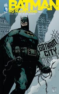On a lu… Batman – No man's land tome 1