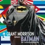 On a lu… Grant Morrison présente Batman – Tome 7 : Batman Incorporated