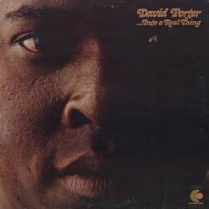 David Porter-...Into A Real Thing a