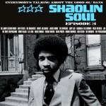 Interview d'Uncle O (compilations Shaolin Soul) : « Le son Shaolin Soul est plus roots »