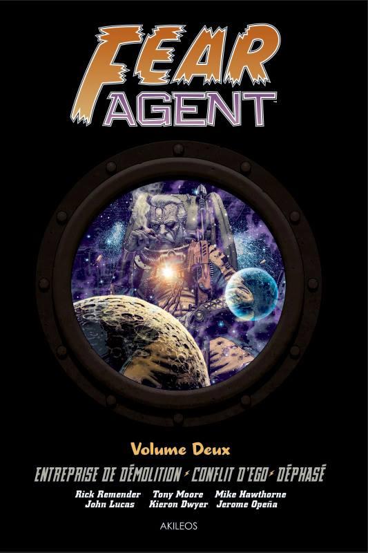 On a lu… Fear Agent, intégrale – Volume 2