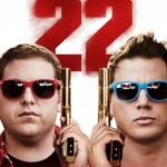 22 Jump Street: un trailer, un extrait, un poster et de nouvelles images