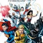 Justice League – Tome 3