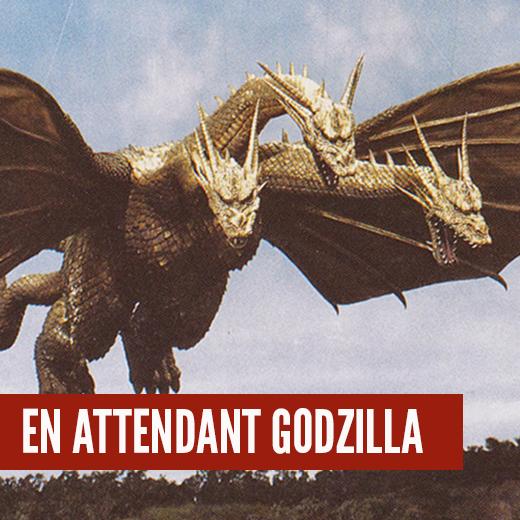 En Attendant Godzilla : King Ghidorah
