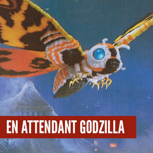 En Attendant Godzilla : Mothra