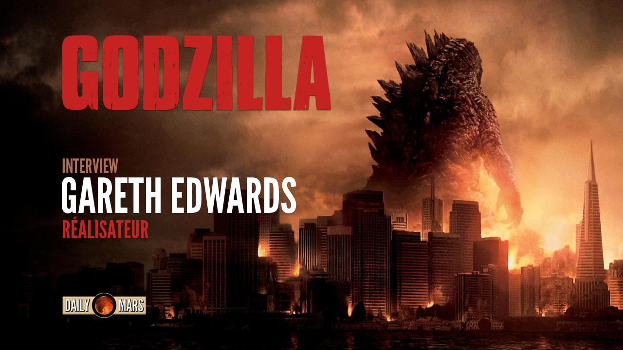 Godzilla : L'interview de Gareth Edwards