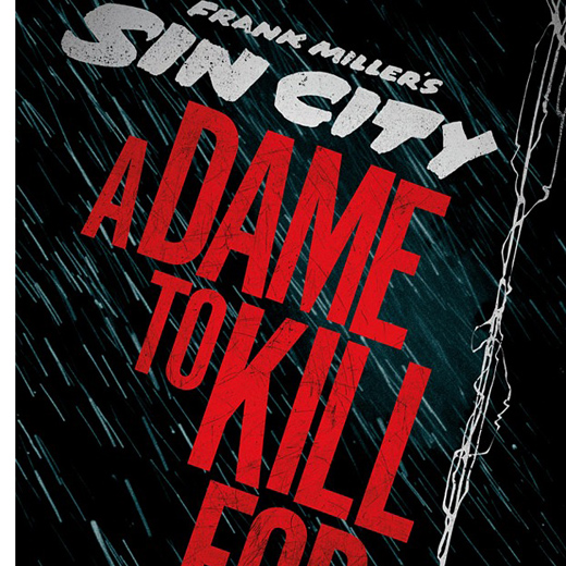 5 posters pour Sin City: A Dame to Kill For