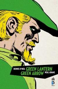 On a lu… Green Lantern/Green Arrow de Dennis O'Neil et Neal Adams