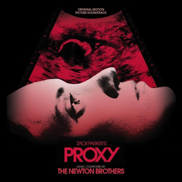 Music Mini Review : OST Proxy des Newton Brothers (Screamworks Records)
