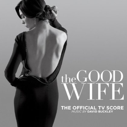Music Mini Review : OST The Good Wife de David Buckley (CBS Studios)