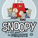 On a lu… Snoopy et le petit monde des Peanuts – Tome 1 de Charles Schulz