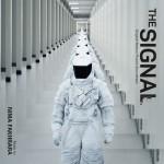 Music Mini Review : OST The Signal de Nima Fakhrara (Varèse Sarabande)
