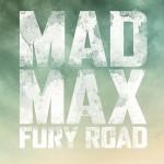 Mad Max: Fury Road, un premier poster bucollique