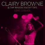 Music Mini Review : Clairy Browne and the Bangin' Rackettes – Love Cliques EP (Vanguard)