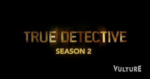 True Detective saison 2 a déjà son trailer (ou presque)