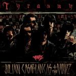 Music Review: Julian Casablancas + The Voidz – Tyranny (Cult Records)