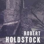 «Nécromancien» : Robert Holdstock en mode mineur