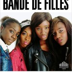 Les copines d'abord (critique de Bande de filles, de Céline Sciamma)