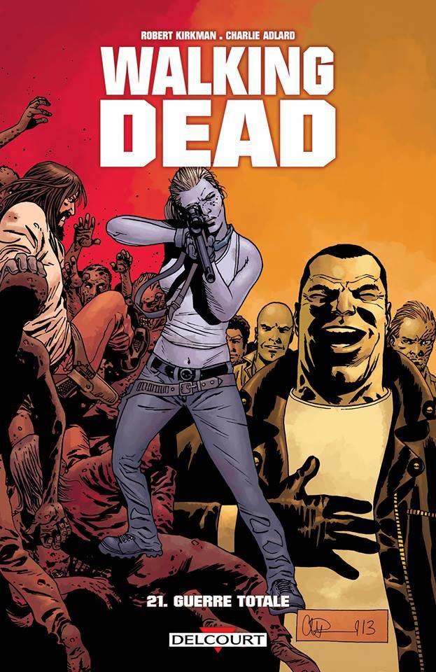 On a lu… Walking Dead – Tome 21 : Guerre Totale