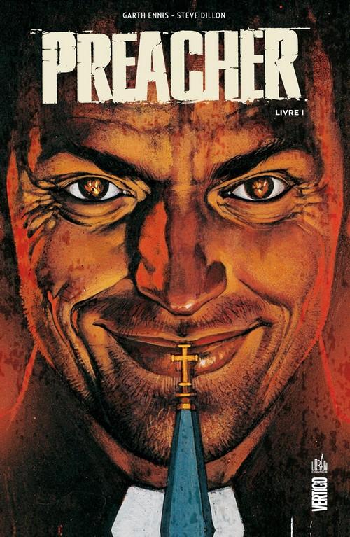 On a lu…Preacher – Livre 1 de Garth Ennis et Steve Dillon