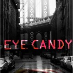Pilote Automatique : Eye Candy (MTV)