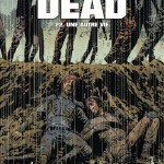 On a lu…Walking Dead – Tome 22 : Une autre vie