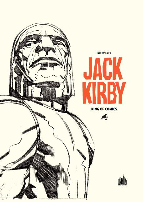 Jack Kirby : eulogie au grand homme