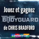 Concours Bodyguard