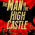 Pilote automatique : The Man in the High Castle