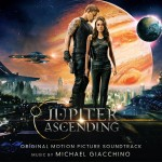 Music Mini Review : OST Jupiter Ascending, de Michael Giacchino (Sony Classical)