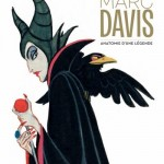 «Walt Disney présente… Marc Davis» : carnet à (beaux) dessins