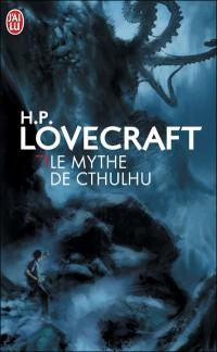 H.P. Lovecraft, à l'origine du Mythe