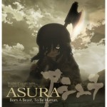 Re-Anime: Asura (de Keiichi Satô)