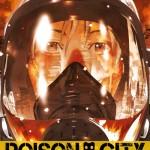 On a lu… Poison City (T.1) de Tetsuya Tsutsui