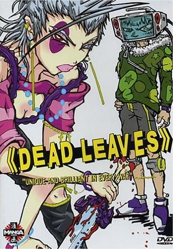 Re-Anime: Dead Leaves (de Hiroyuki Imaishi)