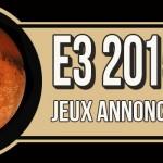 En attendant l'E3 2015, partie 2 // Les jeux déjà annoncés