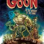 On a (aussi) lu…The Goon – Tome 12 : Du Whisky et du Sang