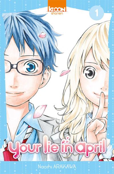 On a lu… Your Lie in april de Naoshi Arakawa (Tome 1 et 2)- Ki-oon