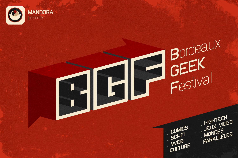 Bordeaux Geek Festival (1ère édition): Que faut-il en retenir?