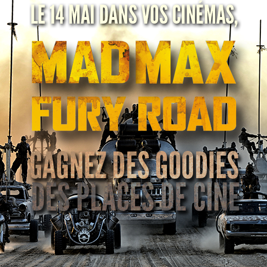 Concours Mad Max Fury Road