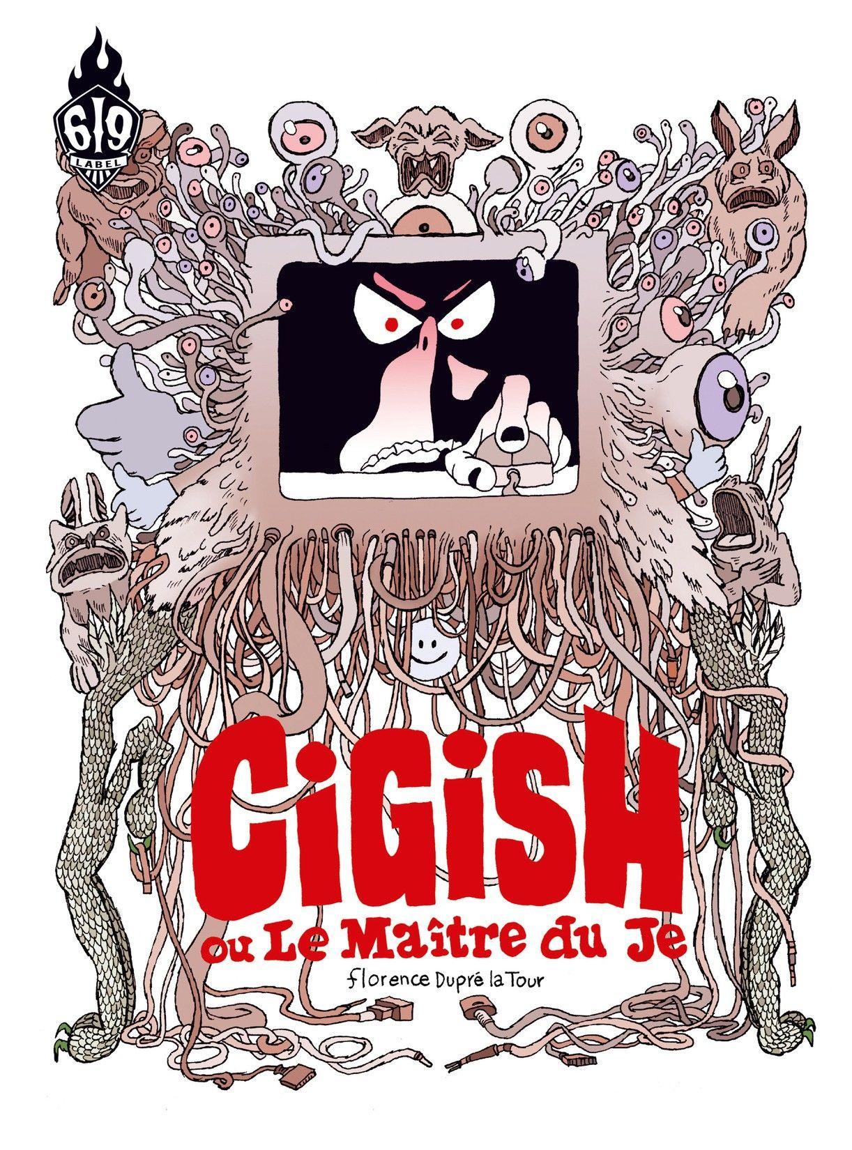 On a lu… Cigish ou Le Maître du Je (de Florence Dupré la Tour)
